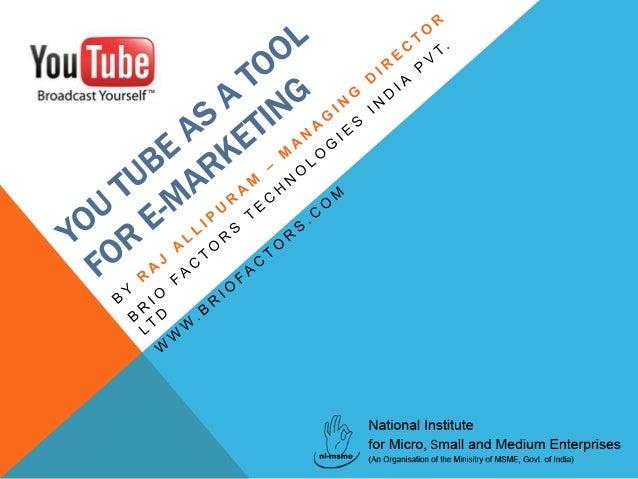 Brio Factors: Hyderabad Digital internet marketing company - Youtube Viral Marketing