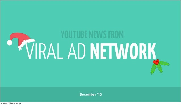YOUTUBE NEWS FROM  December '13 Monday, 16 December 13