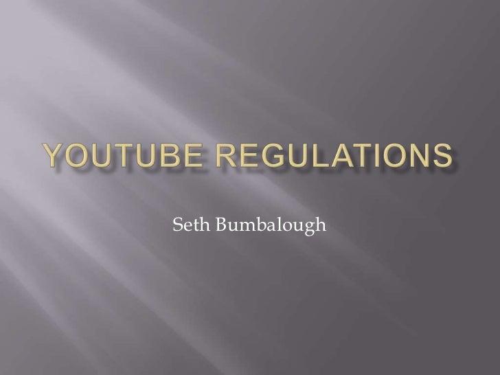 You tube regulations