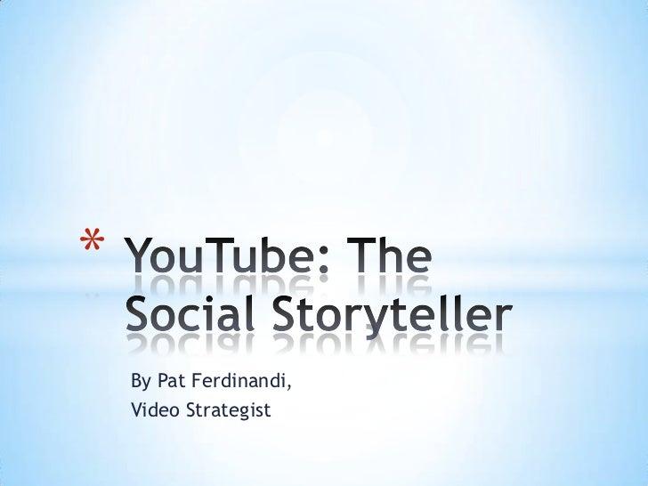 YouTube Social Media Storytelling