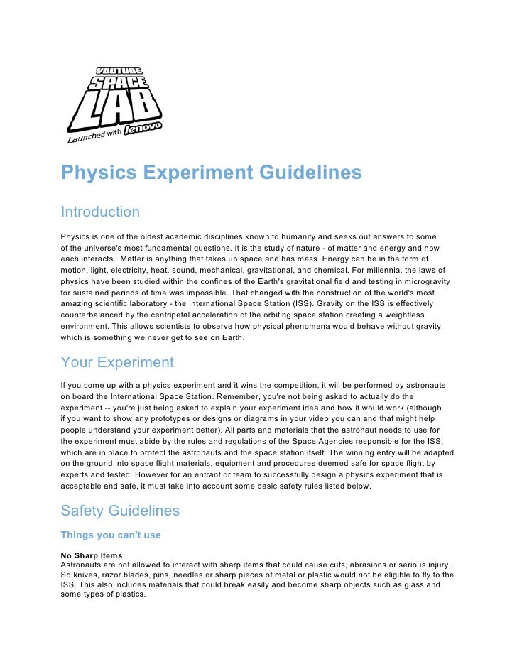 Physics Experiment GuidelinesIntroductionPhysics is one of the oldest academic disciplines known to humanity and seeks out...