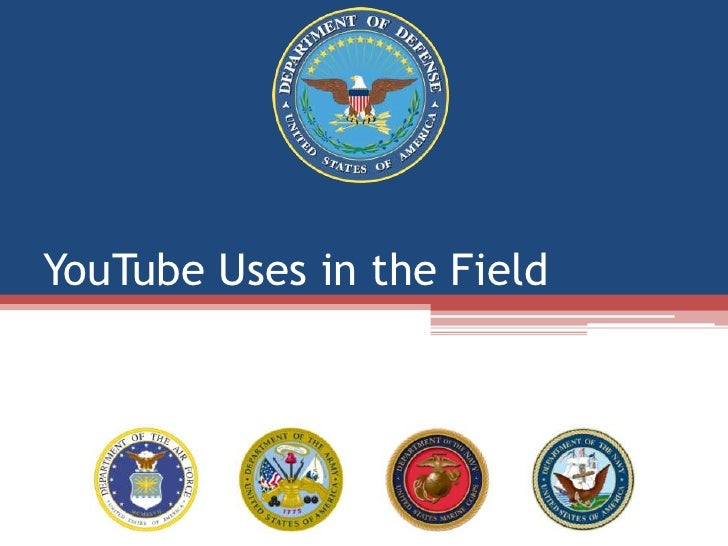 YouTube Uses In The Field