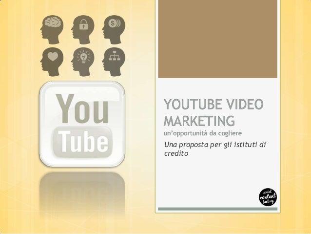 Youtube video marketing - gli istituti di credito