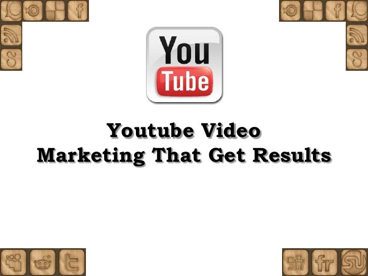 Youtube video marketing that get results