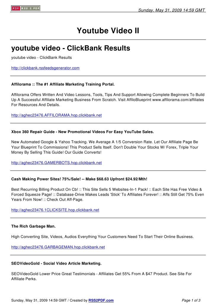 Sunday, May 31, 2009 14:59 GMT                                          Youtube Video II  youtube video - ClickBank Result...