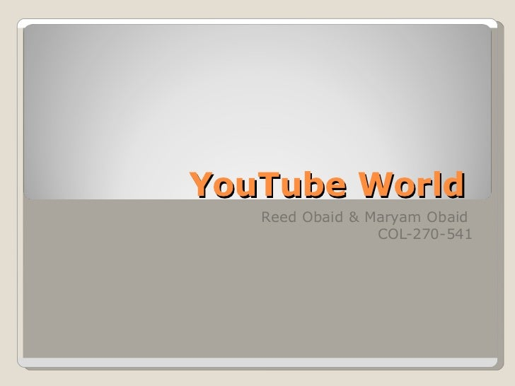 YouTube World  Reed Obaid & Maryam Obaid  COL-270-541