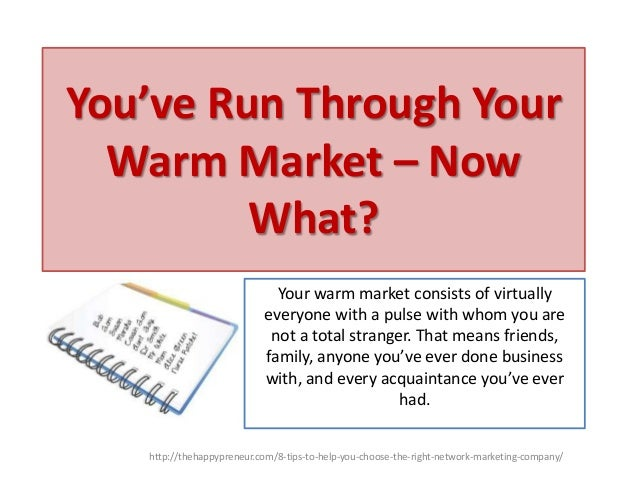 You've run through your warm market – now what