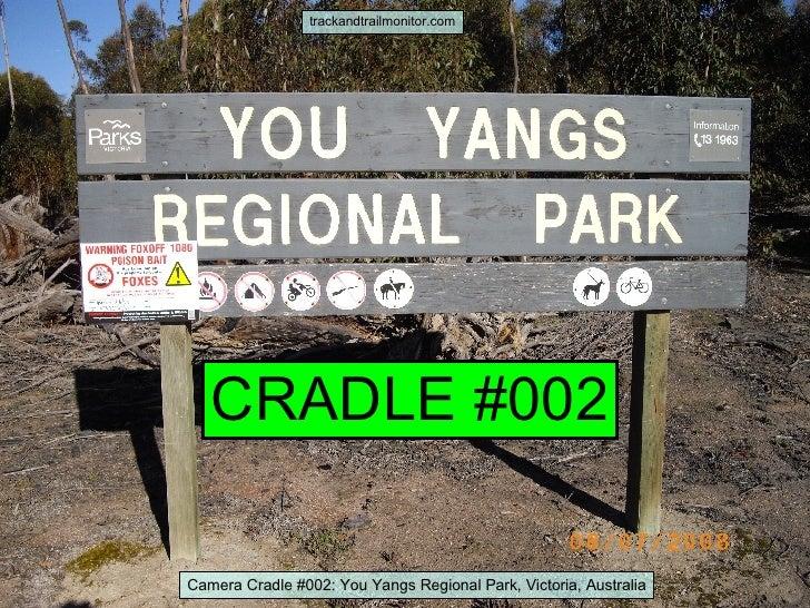 trackandtrailmonitor.com CRADLE #002 Camera Cradle #002: You Yangs Regional Park, Victoria, Australia