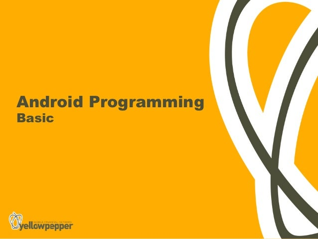 Android ProgrammingBasic
