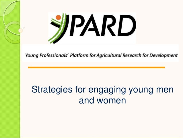Strategies for engaging young men and women