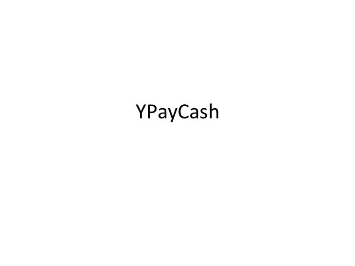 YPayCash Process