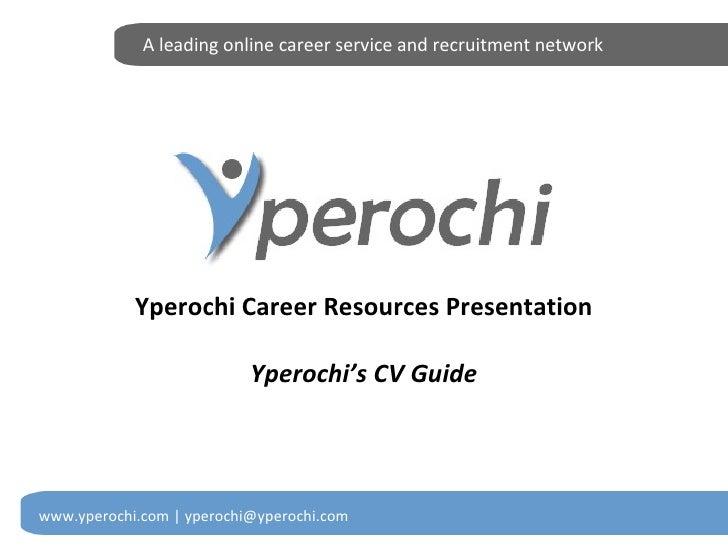 Yperochi's CV Guide