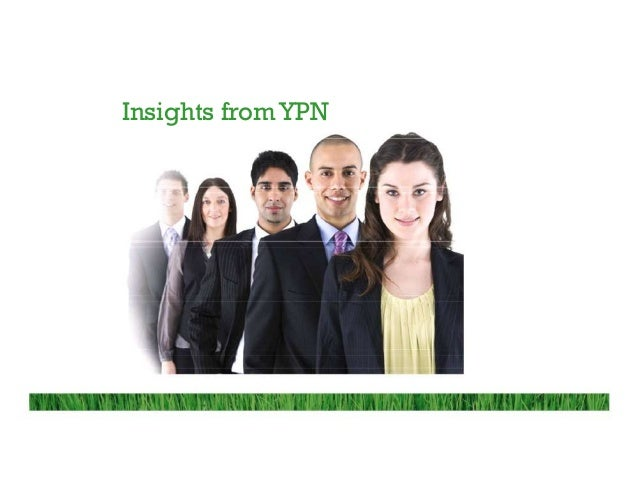 Insights from YPN