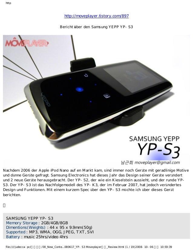 http http://moveplayer.tistory.com/897 Bericht über den Samsung YEPP YP-S3 Nachdem 2006 der Apple iPod Nano auf en Markt k...