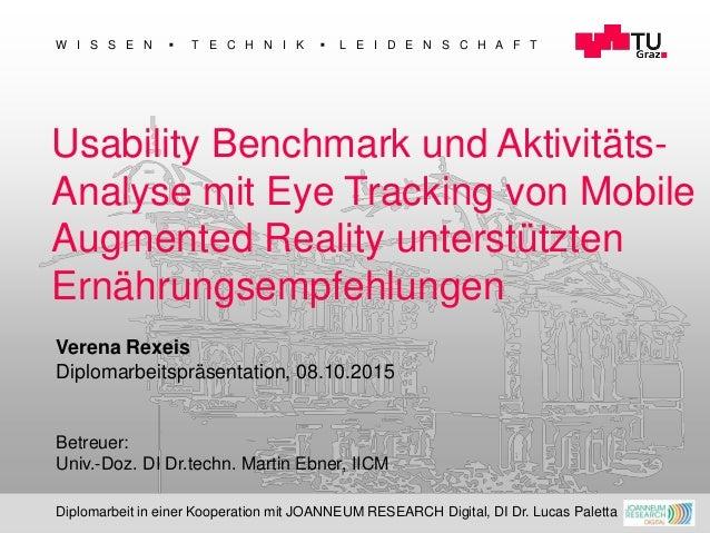 1 W I S S E N  T E C H N I K  L E I D E N S C H A F T Usability Benchmark und Aktivitäts- Analyse mit Eye Tracking von M...