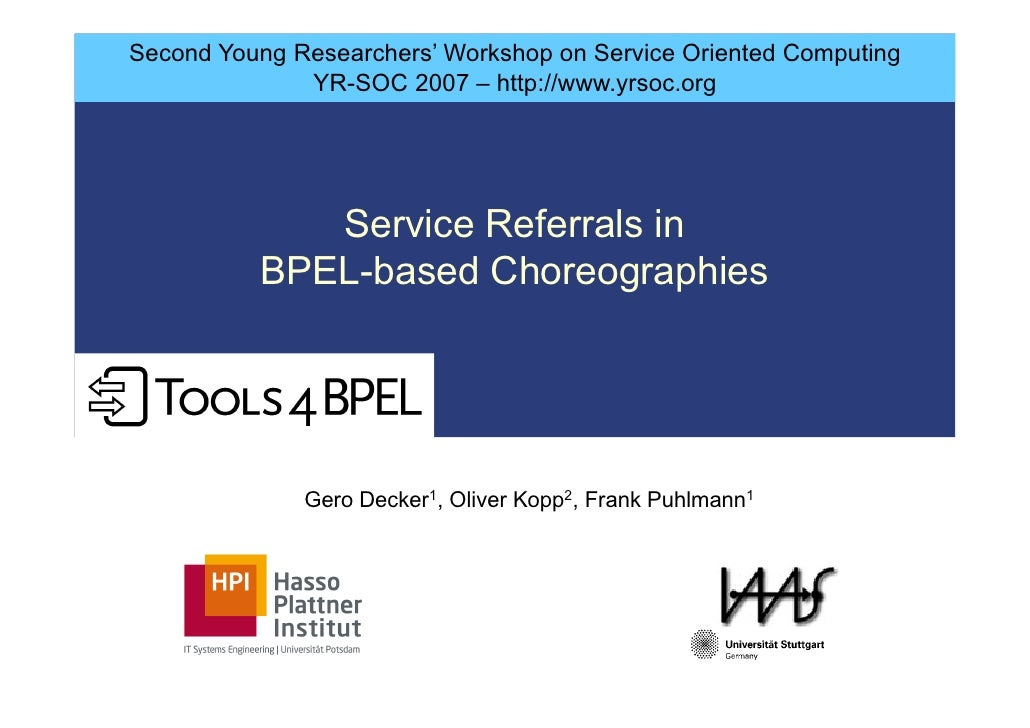 Second Young Researchers' Workshop on Service Oriented Computing               YR-SOC 2007 – http://www.yrsoc.org         ...