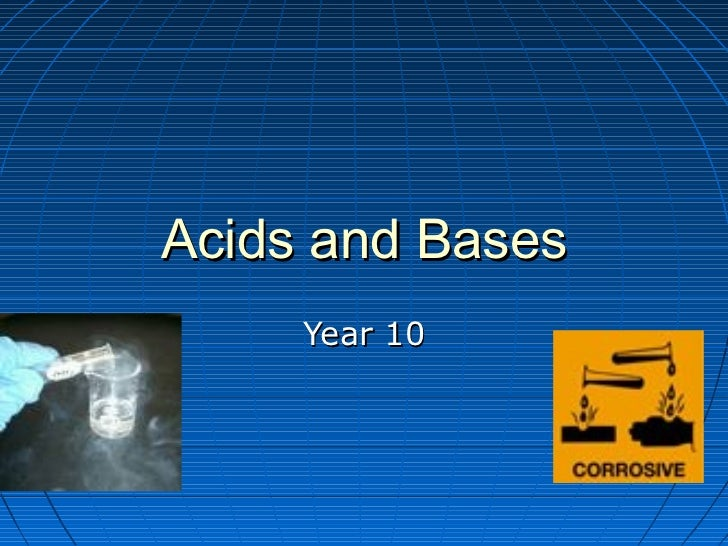 Acids and Bases     Year 10