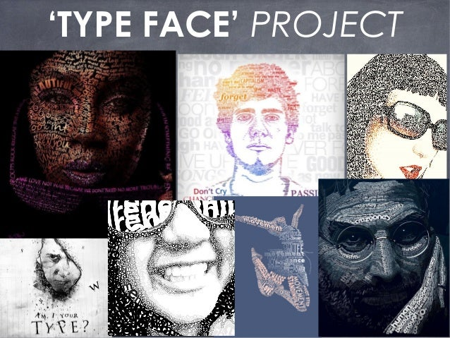 'TYPE FACE' PROJECT