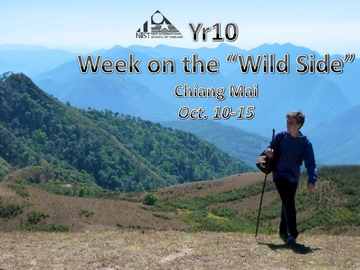 "Yr10 <br />Week on the ""Wild Side""<br />Chiang Mai<br />Oct. 10-15<br />"