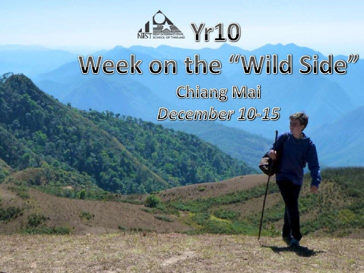 """Yr10 <br />Week on the """"Wild Side""""<br />Chiang Mai<br />December 10-15<br />"""