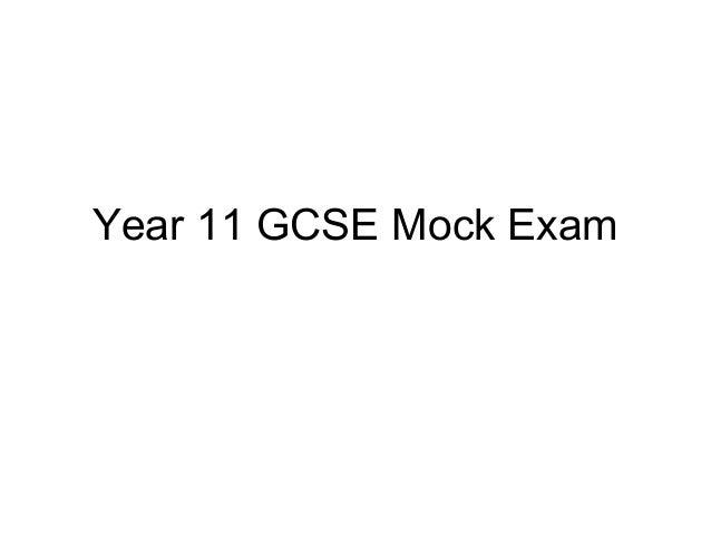 Year 11 GCSE Mock Exam