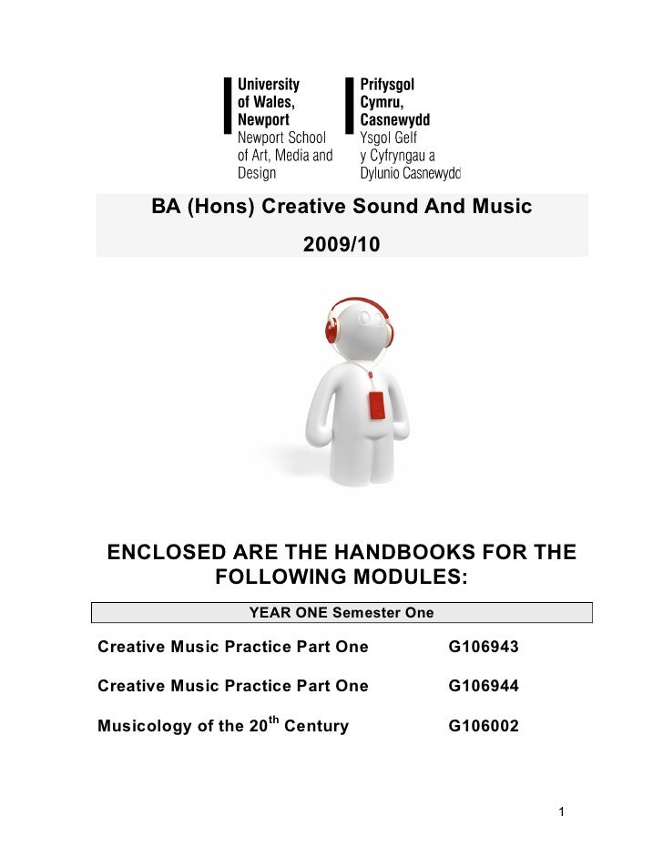 BA (Hons) Creative Sound And Music                         2009/10      ENCLOSED ARE THE HANDBOOKS FOR THE         FOLLOWI...