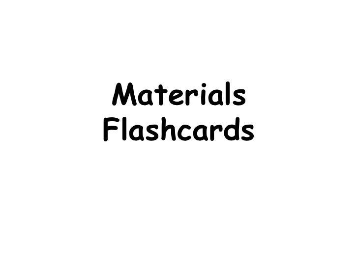 MaterialsFlashcards