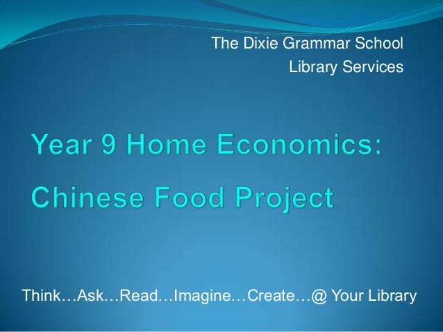 The Dixie Grammar School                                Library ServicesThink…Ask…Read…Imagine…Create…@ Your Library