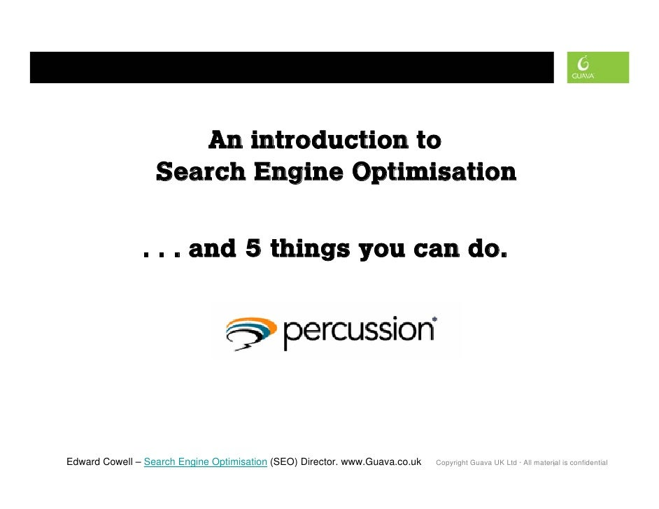 search engine optimisation                         An introduction to                   Search Engine Optimisation        ...