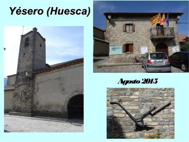Yésero (Huesca)Yésero (Huesca) Agosto2015