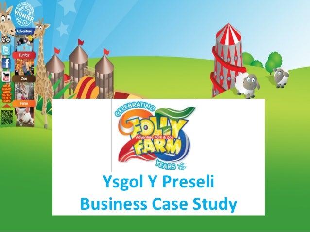 Ysgol Y PreseliBusiness Case Study