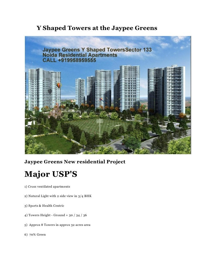 Y Shaped Towers at the Jaypee GreensJaypee Greens New residential ProjectMajor USPS1) Cross ventilated apartments2) Natura...