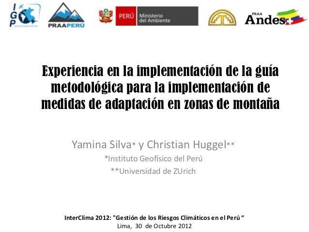 Experiencia en la implementación de la guía  metodológica para la implementación demedidas de adaptación en zonas de monta...