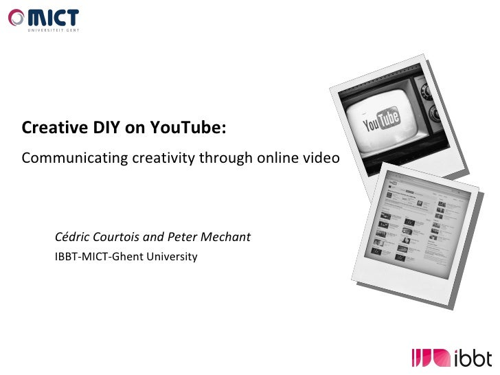 Creative DIY on YouTube: Communicating creativity through online video