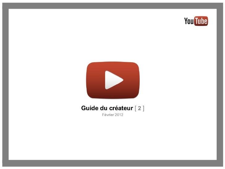 YouTube - Guide du créateur