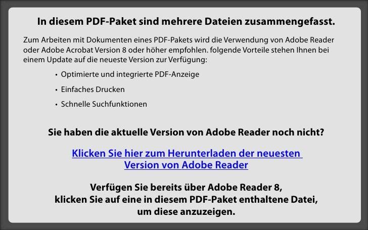 In diesem PDF-Paket sind mehrere Dateien zusammengefasst. Zum Arbeiten mit Dokumenten eines PDF-Pakets wird die Verwendung...