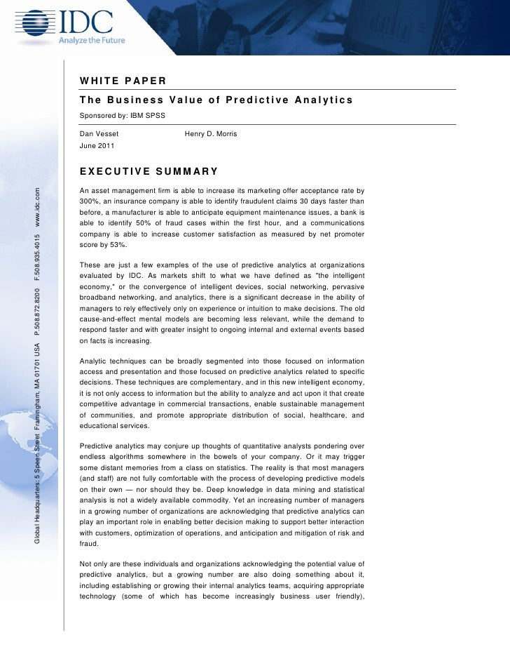 WHITE P APER                                                               The Business Value of Predictive Analytics     ...