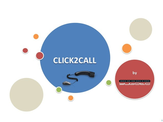 CLICK2CALL by  1