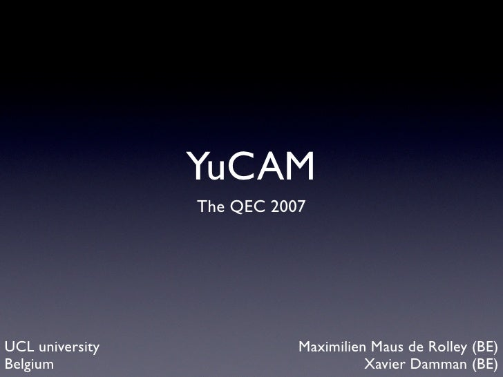 Yucam - Presentation at QEC2007