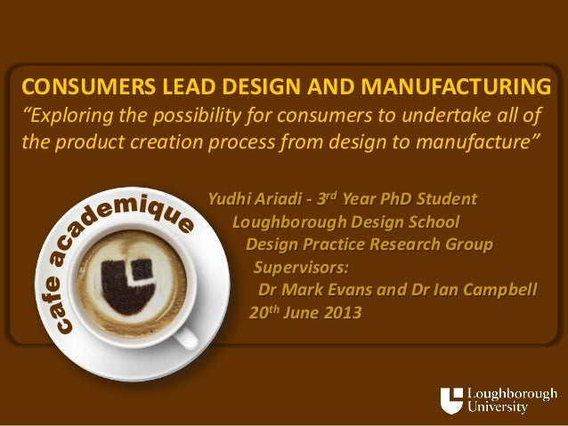 Consumer lead design and manufacturing