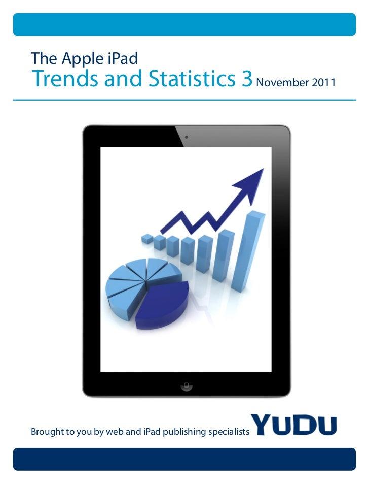 Apple iPad Trends & Statistics 3 November 2011