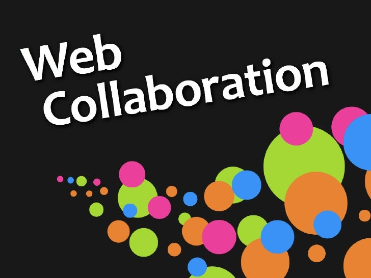 Reinventing Web Collaboration