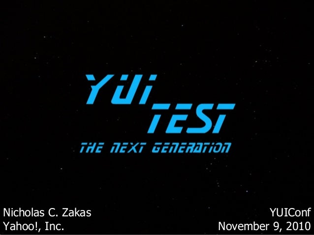 YUI Test The Next Generation (YUIConf 2010)