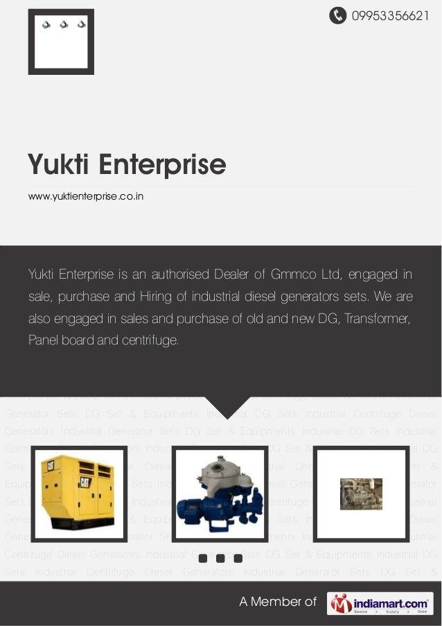 09953356621A Member ofYukti Enterprisewww.yuktienterprise.co.inIndustrial DG Sets Industrial Centrifuge Diesel Generators ...