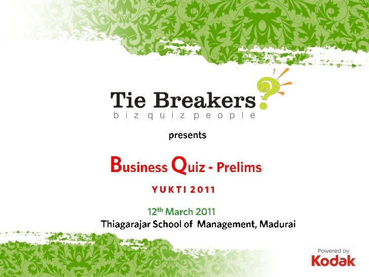 YUKTI 2011 Business Quiz Prelims