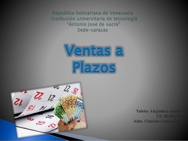 Yuleisy Alejandra castaño CI: 20.654.344 Adm. Ciencias Comerciales