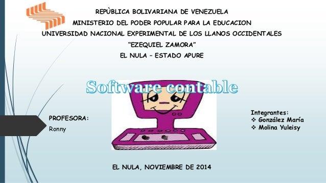 Integrantes:   González María   Molina Yuleisy  EL NULA, NOVIEMBRE DE 2014  PROFESORA:  Ronny  REPÙBLICA BOLIVARIANA DE ...