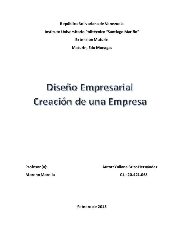 """República Bolivariana de Venezuela Instituto Universitario Politécnico """"Santiago Mariño"""" Extensión Maturín Maturín, Edo Mo..."""