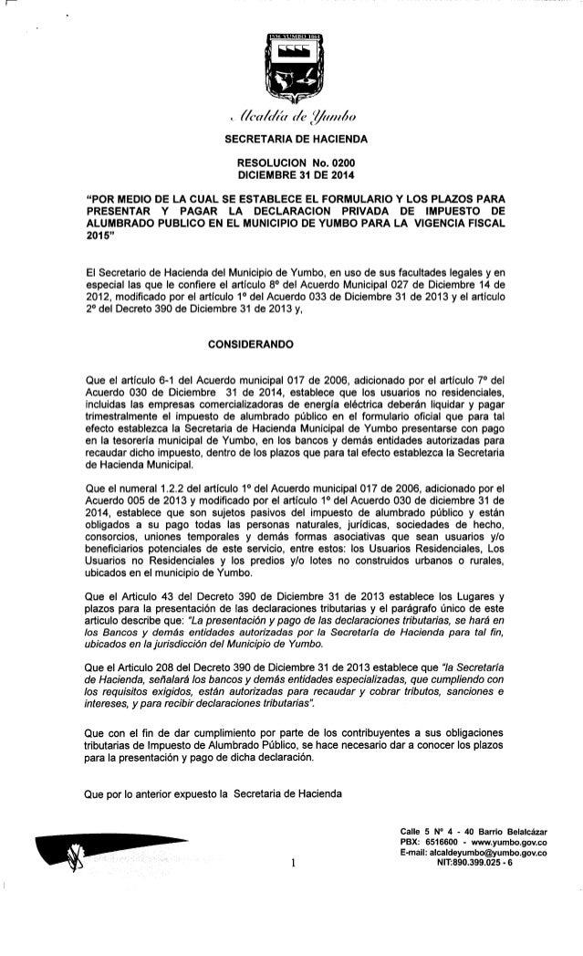 """1531»  U MBO 'IShJ     SECRETARIA DE HACIENDA  RESOLUCION No.  0200 DICIEMBRE 31 DE 2014  """"POR MEDIO DE LA CUAL SE ESTABLE..."""