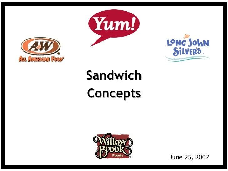 Yum Sandwich Concepts 6 25 07
